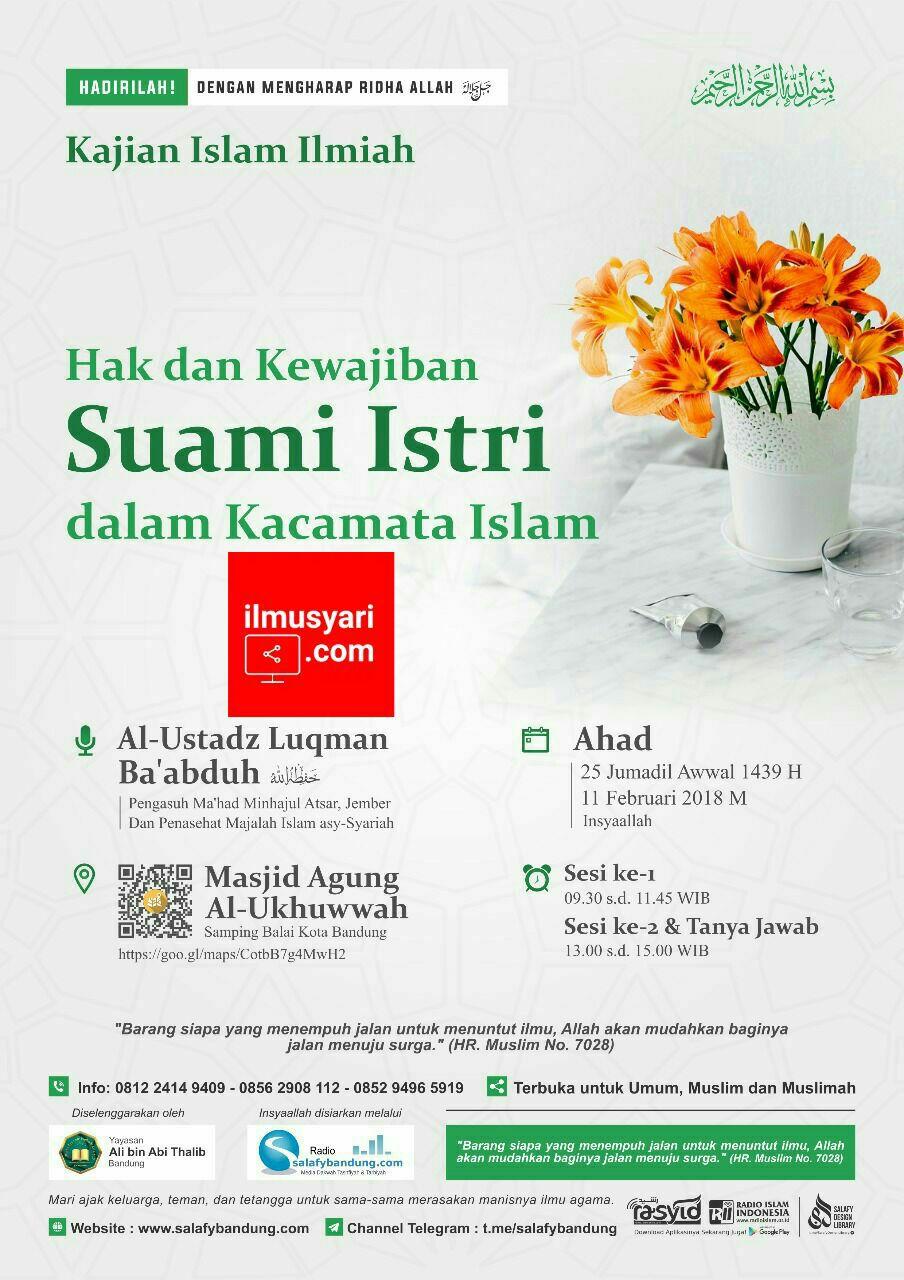 info kajian salafy di Daurah di Masjid al Ukhuwwah Kota Bandung (11/02/2018)