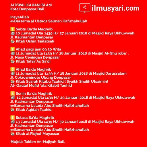 info kajian salafy di Kota #Denpasar (27-30/01/2018)
